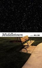 Middletown: A Play