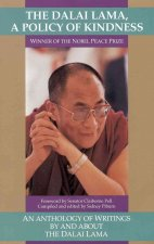 The Dalai Lama: Policy of Kindness