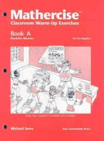 Mathercise Book A: Classroom Warm-Up Exercises
