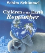 Children of the Earth Remembered