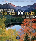 Rocky Mountain National Park: The First 100 Years