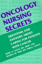 Oncology Nursing Secrets: A Hanley & Belfus Publication