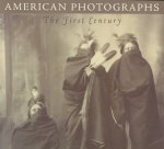 American Photographs: The First Century from the Isaacs Collection in the National Museum of American Art