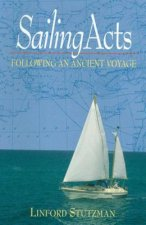 Sailing Acts Following an Ancient Voyage