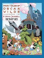 Fairy Tales of Oscar Wilde: The Selfish Giant and the Star Child
