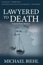 Lawyered to Death