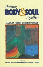 Putting Body & Soul Together