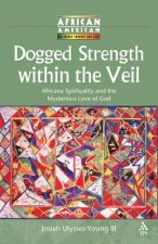 Dogged Strength Within the Veil