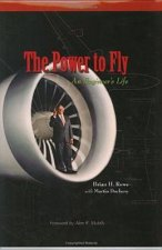The Power to Fly: An Engineer's Life