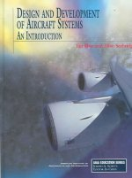 Design and Development of Aircraft Systems: An Introduction