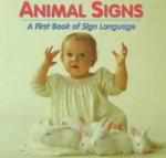 Animal Signs: A First Book of Sign Language