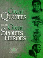 Great Quotes from Great Sports Heroes
