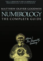 Numerology: The Complete Guide, Volume 1