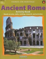 Ancient Rome Activity Book: Hands-On Arts, Crafts, Cooking, Research, and Activities