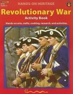 Revolutionary War Activity Book: Hands-On Arts, Crafts, Cooking, Research, and Activities