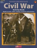 Civil War Activity Book: Hands-On Arts, Crafts, Cooking, Research, and Activities