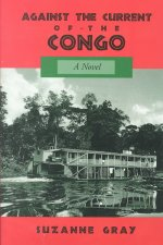 Against the Current of the Congo
