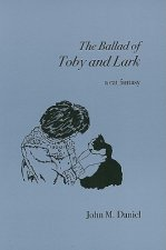 The Ballad of Toby and Lark: A Cat Fantasy