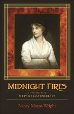 Midnight Fires: A Mystery with Mary Wollstonecraft