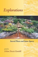 Explorations: Sacred Places & Inner Spacespoems