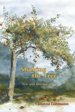 Shaking the Tree: New and Selected Poems