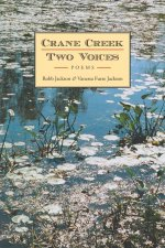 Crane Creek, Two Voices: Poems