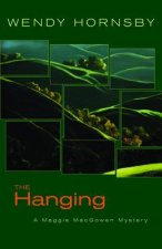 The Hanging: A Maggie Macgowen Mystery