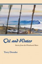 Oil and Water: Stories from the Windward Shore