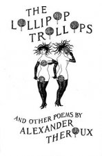 Lollipop Trollops and Other Poems