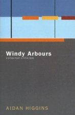 Windy Arbours: Collected Critisism