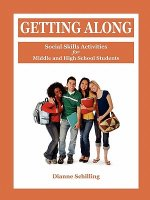 Getting Along: Social Skills Activities for Middle and High School Students