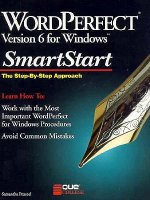 WordPerfect Version 6 for Windows Smartstart: The Step-By-Step Approach