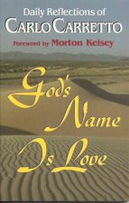 Carlo Carretto: God's Name Is Love