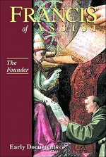 Francis of Assisi: The Founder: Early Documents, Vol. 2