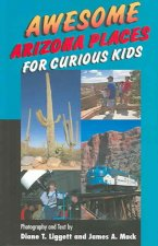 Awesome Arizona Places for Curious Kids