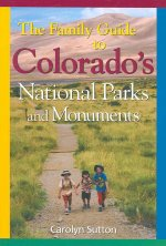 Family Guide to Colorado's Parks and Monuments