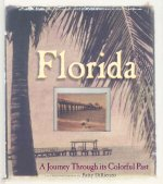 Florida: A Journey Through Its Colorful Past