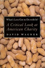 What's Love Got to Do with It?: The Delusions of Global Capitalism