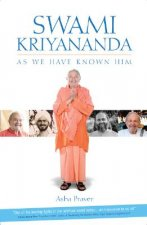 Swami Kriyananda: As We Have Known Him