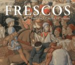 Frescos: From the 13th to the 18th Century