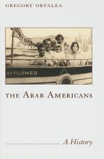 The Arab Americans: A History