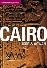 Cadogan Guide Cairo, Luxor and Aswan