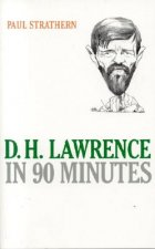 D.H. Lawrence in 90 Minutes