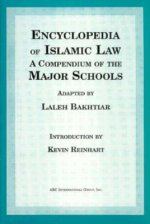 Encyclopedia of Islamic Law: A Compendium of the Views of the Major Schools