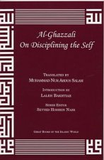 Al-Ghazzali on Disciplining the Self