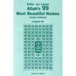 Color and Learn Allah's 99 Most Beautiful Names: Asma Al-Husna