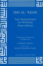 The Ringstones of Wisdom (Fusus Al-Hikam)