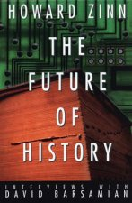 The Future of History: Interviews with David Barsamian