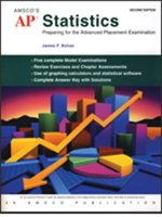 AP Statistics: Preparing for the Advanced Placement Examination