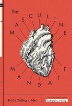 Masculine Mandate: God's Calling to Men